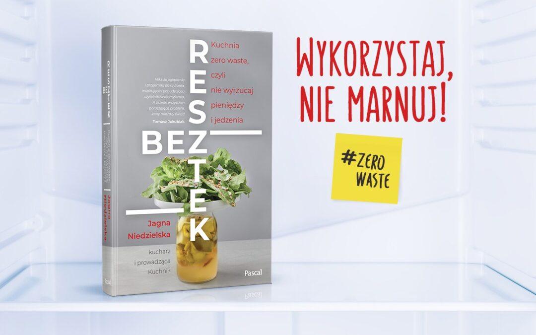 """Premiera książki Jagny Niedzielskiej """"Bez resztek"""""""