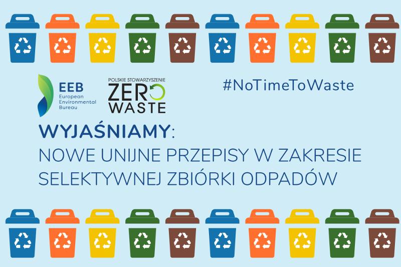 Nowe unijne przepisy w zakresie selektywnej zbiórki odpadów – dobre praktyki