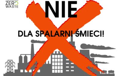 Stanowcze NIE dla budowania spalarni śmieci!