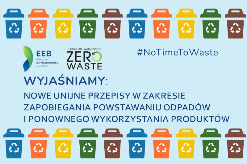WYJAŚNIAMY: Nowe unijne przepisy w zakresie zapobiegania powstawaniu odpadów i ponownego wykorzystania produktów